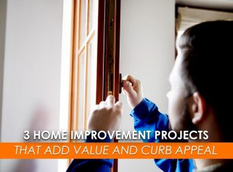 3 Home Improvement Projects That Add Value and Curb Appeal