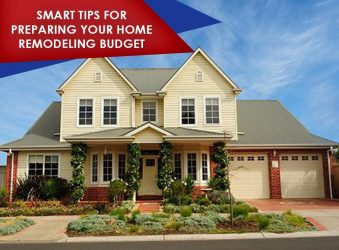 Smart Tips for Preparing Your Home Remodeling Budget